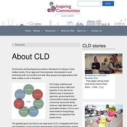 Inspiring communities About CLD