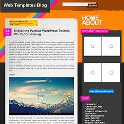 5 Inspiring Parallax WordPress Themes Worth Considering « Web Templates Blog