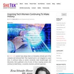Inspiring Tech Women Continuing To Make History