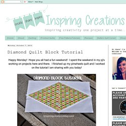 Inspiring Creations: Diamond Quilt Block Tutorial