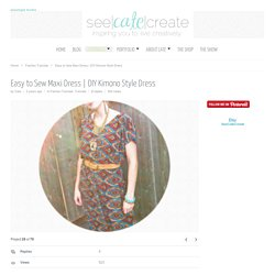 create » inspiring you to live creativelyEasy to Sew Maxi Dress