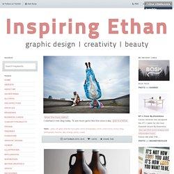 Inspiring Ethan