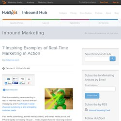 7 Inspiring Examples of Real-Time Marketing in Action