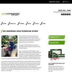 An Inspiring Golf Exercise Story