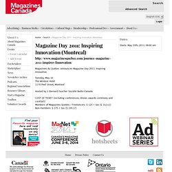 Magazine Day 2011: Inspiring Innovation (Montreal) - Magazines Canada