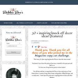 30 + inspiring knock off decor ideas! - Debbiedoo's