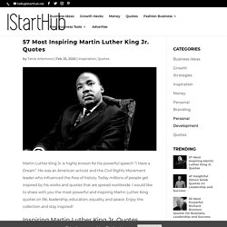 57 Most Inspiring Martin Luther King Jr. Quotes - IStartHub