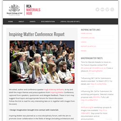 Inspiring Matter Conference Report