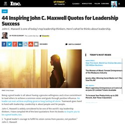 44 Inspiring John C. Maxwell Quotes for Leadership Success