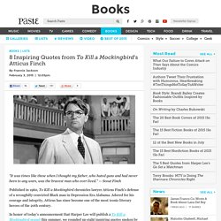 8 Inspiring Quotes from To Kill a Mockingbird's Atticus Finch