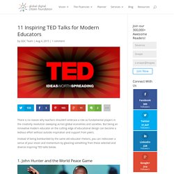 11 Inspiring TED Talks for Modern Educators