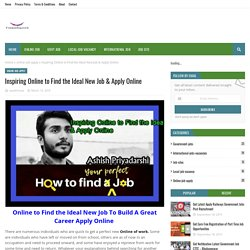 Inspiring Online to Find the Ideal New Job & Apply Online