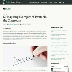 60 Inspiring Examples of Twitter in the Classroom