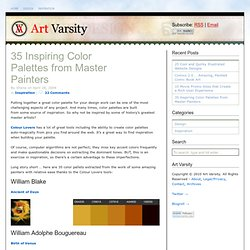 35 Inspiring Color Palettes from Master Painters | Art Varsity - StumbleUpon