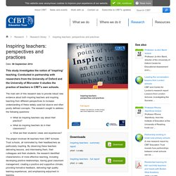 Inspiring teachers: perspectives and practices - CfBT