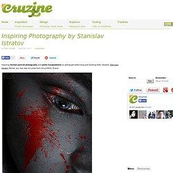 Inspiring Photography by Stanislav Istratov