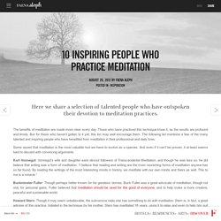 9 inspiradoras personas asiduas a la meditación