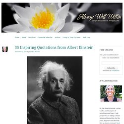 35 Inspiring Quotes from Albert Einstein « Always Well Within