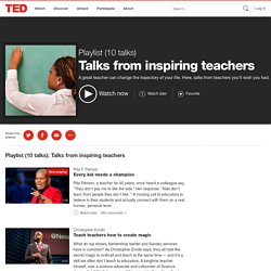 10 TED Talks from inspiring teachers