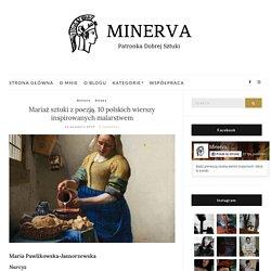 Mariaż sztuki z poezją. 10 polskich wierszy inspirowanych malarstwem - Minerva