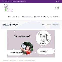 Edumiesiąc - Natalia Bielawska - Inspirownia Edukacyjna