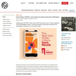Vote Now: NYPL's Insta Novels Nominated for Webbys