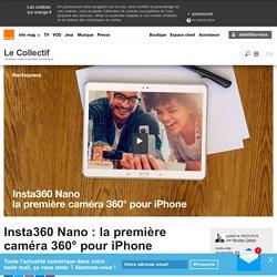 Insta360 Nano : la première caméra 360° pour iPhone