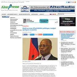 Haïti en zone d'instabilité politique, malgré quelques avancées