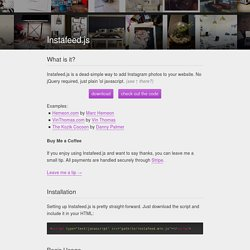 Instafeed.js - a simple Instagram javascript plugin