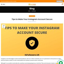 Tips to Make Your Instagram Account Secure - IGFollowers UK