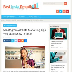 5 Instagram Affiliate Marketing Tips You Must Know In 2020 - Fast Insta Growth