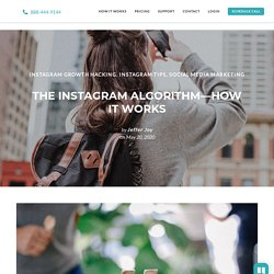 The Instagram Algorithm- How It Works