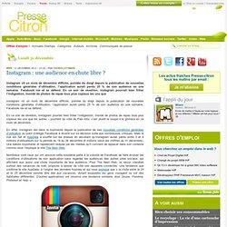 Instagram : une audience en chute libre ?