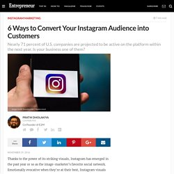 6 Ways to Convert Your Instagram Audience into Customers