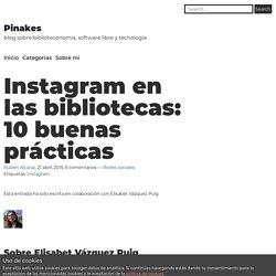 Instagram en las bibliotecas: 10 buenas prácticas