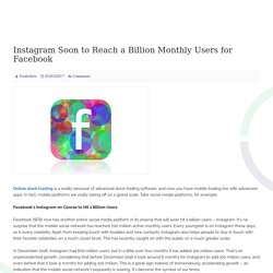 Instagram Soon to Reach a Billion Monthly Users for Facebook