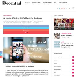 10 Musts of using INSTAGRAM for business - Decentad
