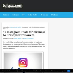 10 Instagram Tools for Business to Grow your Followers