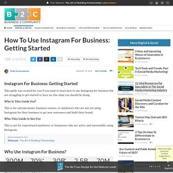 How To Use Instagram For Business: Getting Started