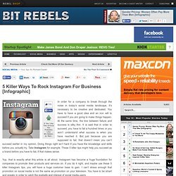 5 Killer Ways To Rock Instagram For Business [Infographic]
