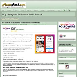 instagram 2020 update. find out what's changed - buy instagram followers and likes uk