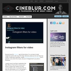 CineblurInstagram filters for video