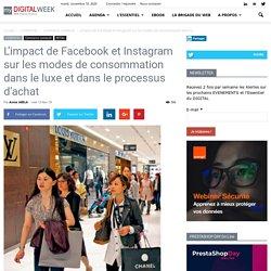 L'impact de Facebook et Instagram sur les modes de consommation dans le luxe et dans le processus d'achat
