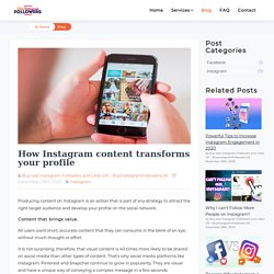 How Instagram content transforms your profile