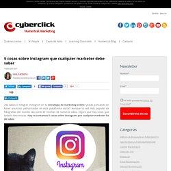 5 cosas sobre Instagram que cualquier marketer debe saber