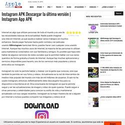 □ ▷ Instagram APK Descargar la última versión