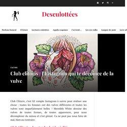 Club Clitoris : l'Instagram qui décoince la vulve - Desculottées