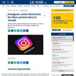 Instagram cache désormais les likes partout dans le monde