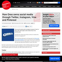 How Oreo owns social media through Twitter, Instagram, Vine and Pinterest