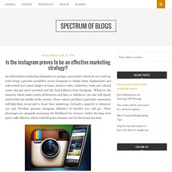 Is the instagram proves to be an effective marketing strategy? – Spectrum of blogs